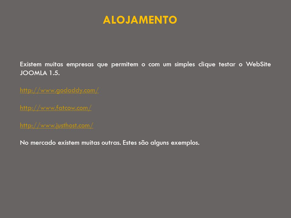 MANUAL DE INSTALAÇÃO Deve-se iniciar por efectuar o download do JOOMLA em: http://www.joomla.org/download.html Criar uma Base de Dados - Tutorial http://dev.mysql.com/tech-resources/articles/mysql_intro.html Seguidamente, proceder à instalação seguindo o Assistente de Instalação/navegação.