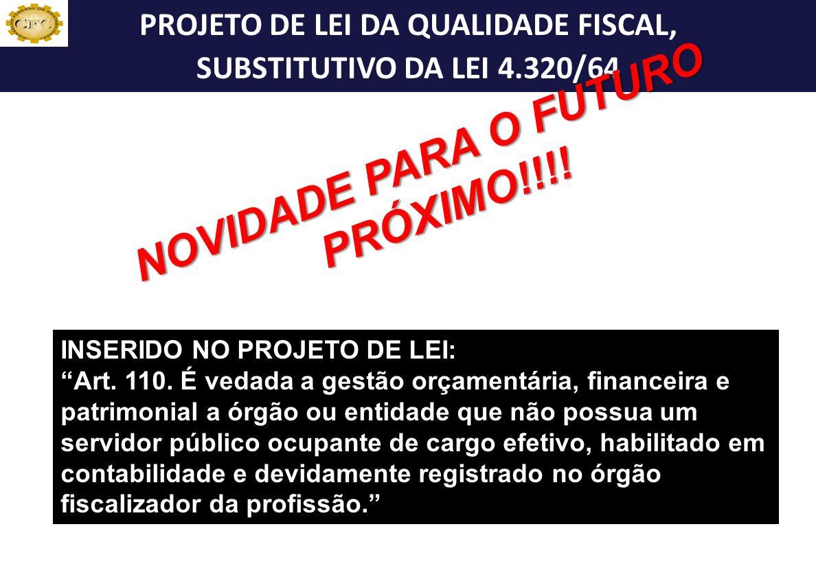 NBC T 16.10 INSERIDO NO PROJETO DE LEI: Art.110.