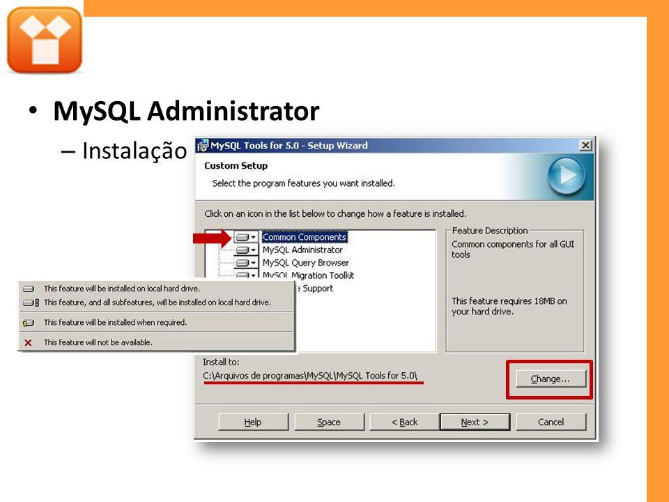 MySQL Administrator – Instalação