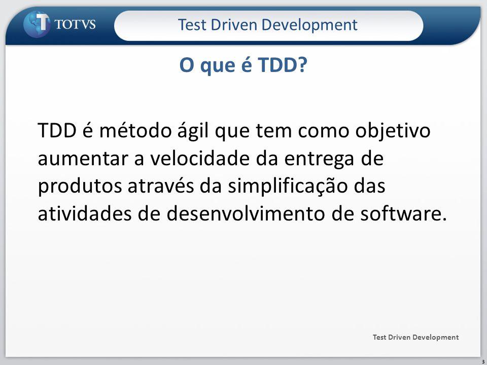 TDD é método ágil que tem como objetivo aumentar a velocidade da entrega de produtos através da simplificação das atividades de desenvolvimento de software.