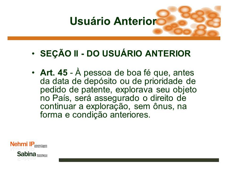 Usuário Anterior SEÇÃO II - DO USUÁRIO ANTERIOR Art.