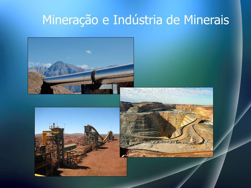 Mineração e Indústria de Minerais