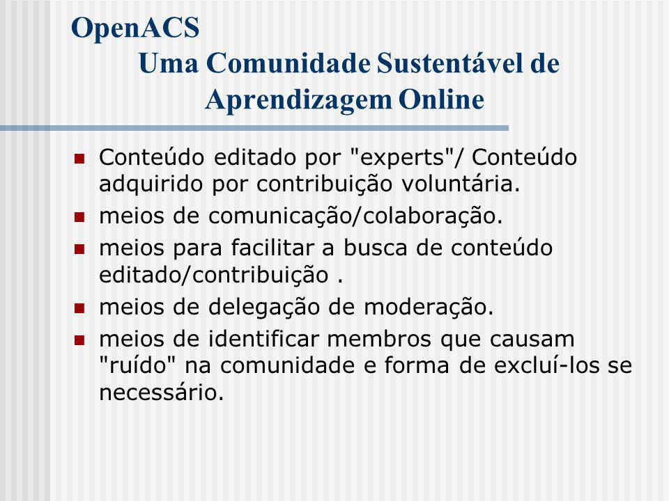 OpenACS Framework para Aplicações na Web  The controller is the combination of the Request Processor and the application logic pages implemented as.tcl scripts that prepare data sources for the templating system.