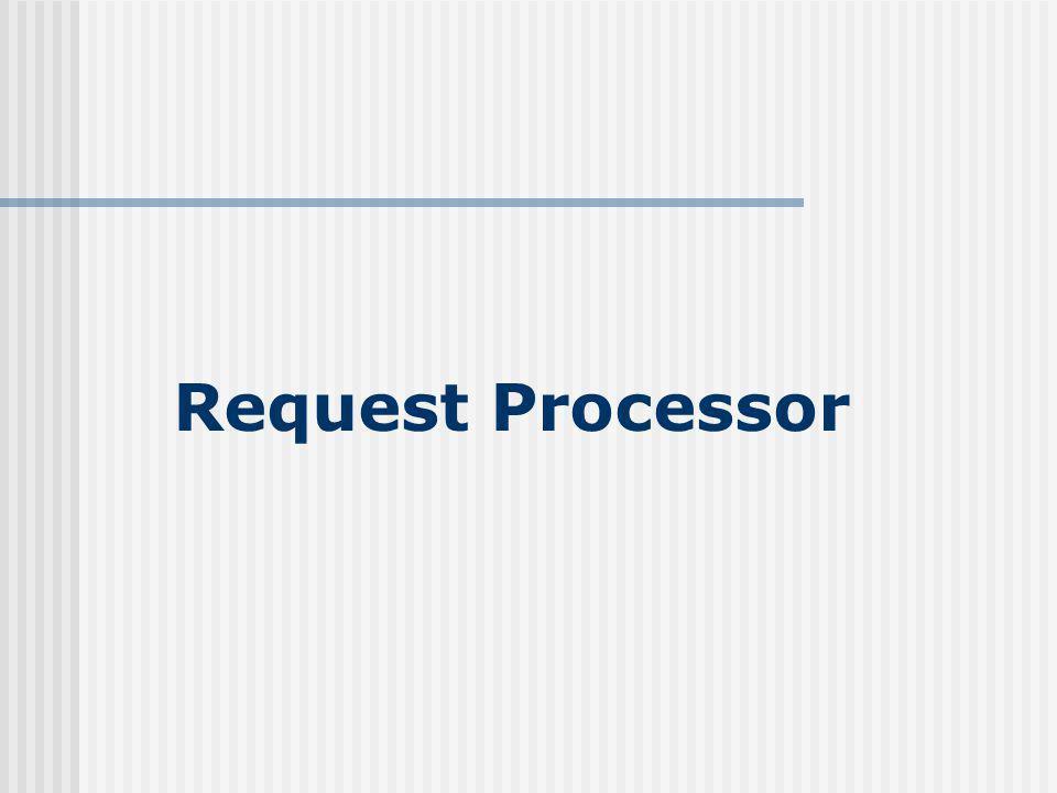 Request Processor