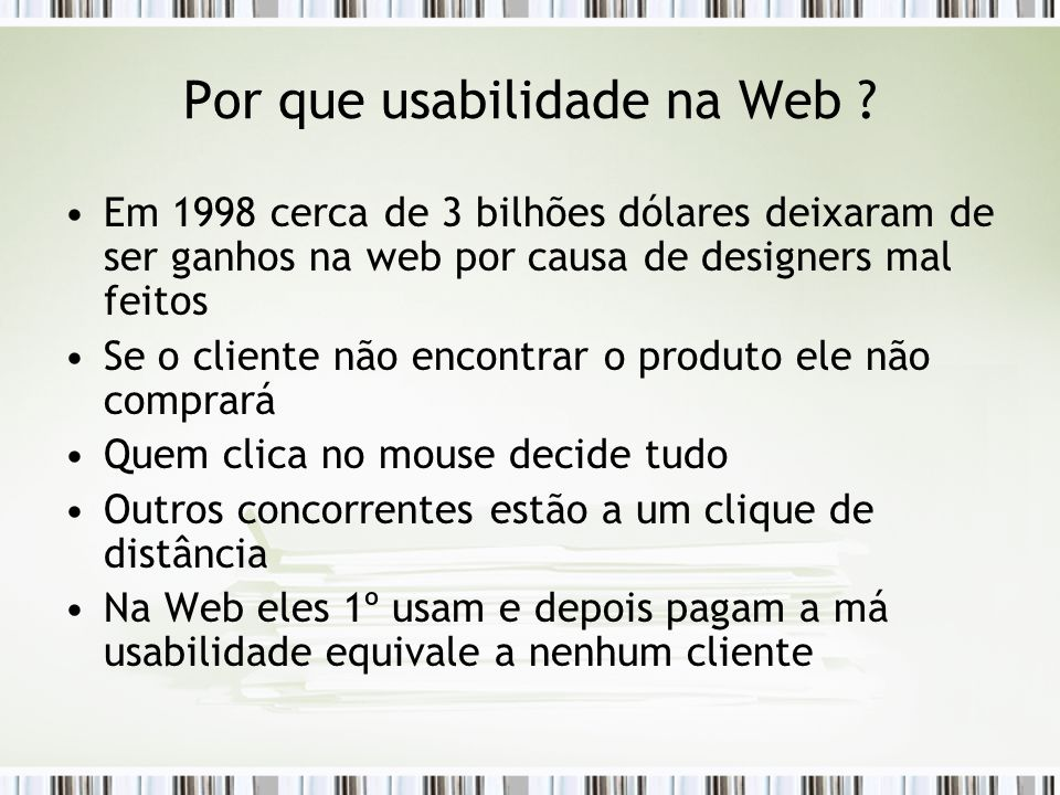 Por que usabilidade na Web .