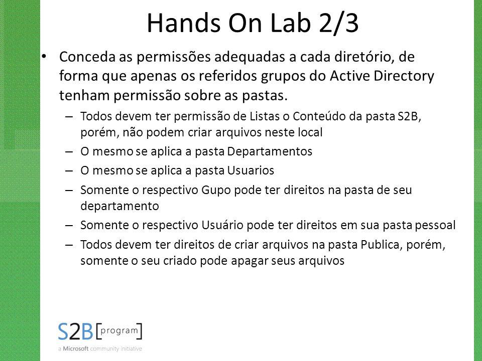 Hands On Lab 2/3 Conceda as permissões adequadas a cada diretório, de forma que apenas os referidos grupos do Active Directory tenham permissão sobre