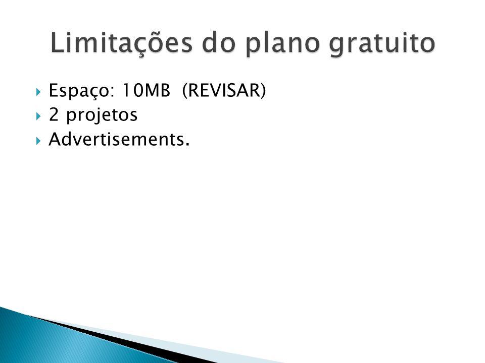  Espaço: 10MB (REVISAR)  2 projetos  Advertisements.