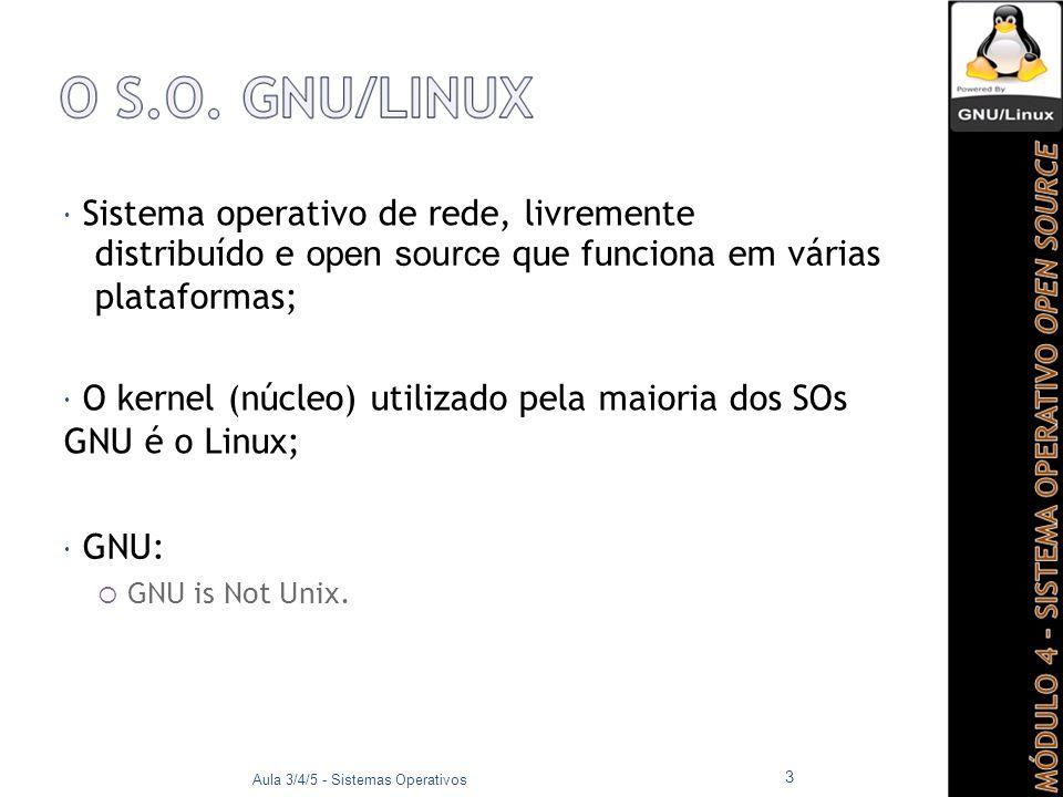 Quando utilizado o comando ls -l a saída será uma sequência semelhante à seguinte: 12345678910 -rw--- 1roo 753Mar31 --tt818:39mb ox Aula 3/4/5 - Sistemas Operativos 34