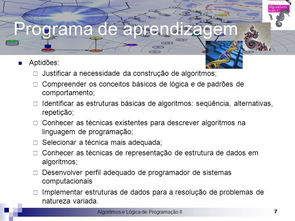 Algoritmos e Lógica de Programação II 18 Descrição do Projeto Aspecto Prático  Implementação de um projeto com a utilização da linguagem de programação C ou Java.