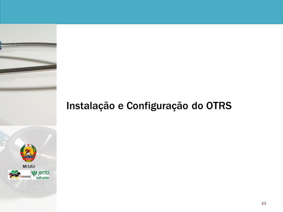 MISAU 23 Instalação e Configuração do OTRS