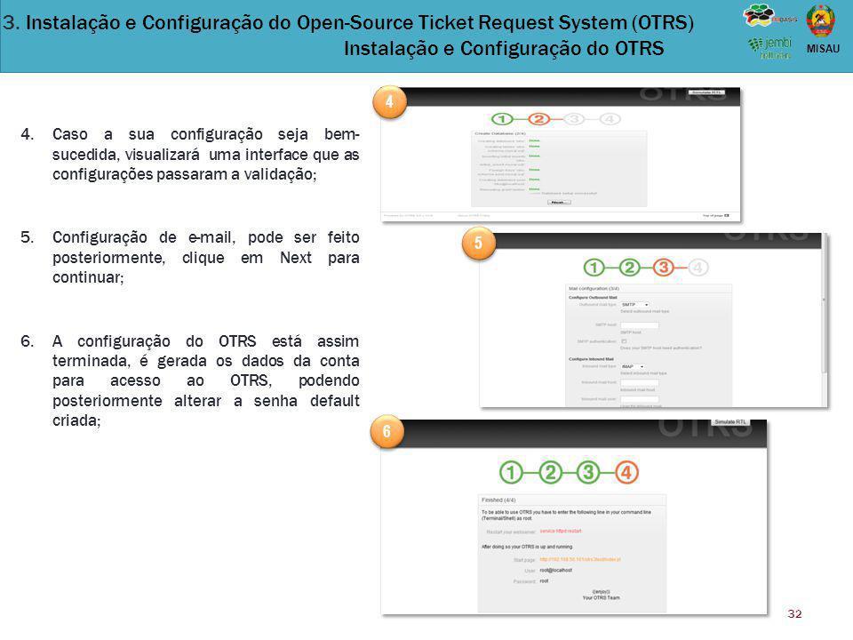 32 MISAU 4.Caso a sua configuração seja bem- sucedida, visualizará uma interface que as configurações passaram a validação; 5.Configuração de e-mail,