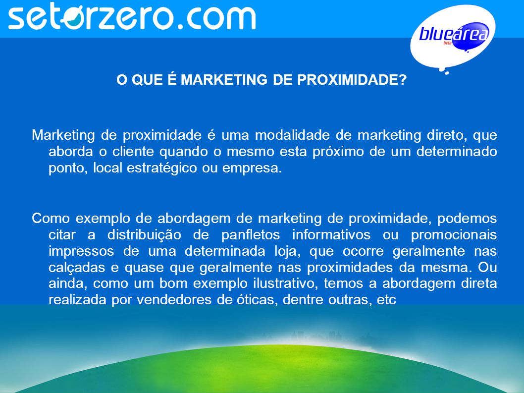 O QUE É MARKETING DE PROXIMIDADE.