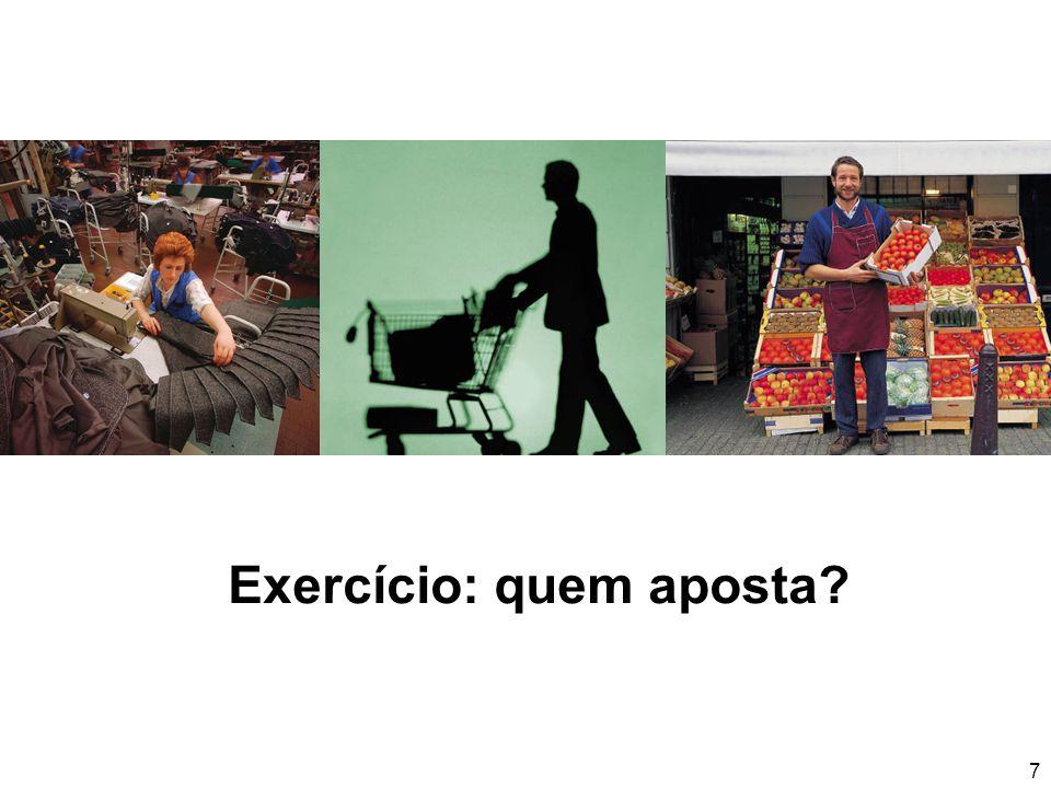 7 Exercício: quem aposta