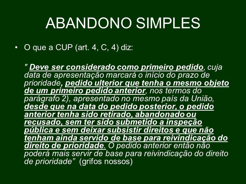 ABANDONO SIMPLES O que a CUP (art.