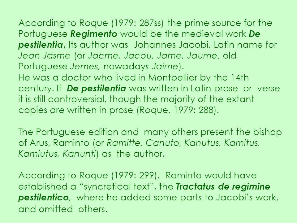Marques, A.H. de Oliveira. 1964. A sociedade medieval portuguesa: aspectos da vida cotidiana.