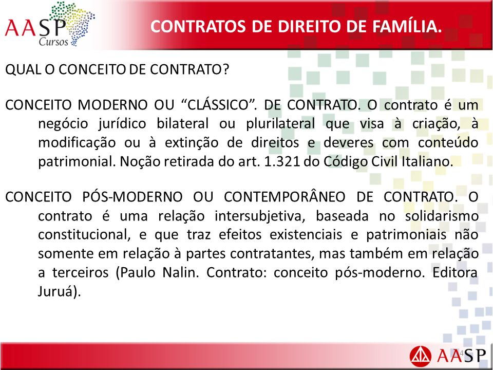 """CONTRATOS DE DIREITO DE FAMÍLIA. QUAL O CONCEITO DE CONTRATO? CONCEITO MODERNO OU """"CLÁSSICO"""". DE CONTRATO. O contrato é um negócio jurídico bilateral"""