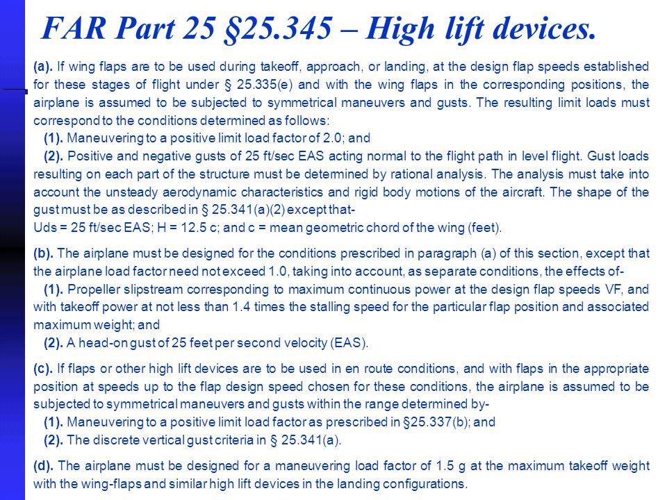 FAR Part 25 §25.345 – High lift devices.(a).