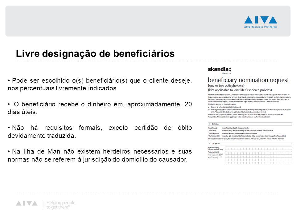 Livre designação de beneficiários Pode ser escolhido o(s) beneficiário(s) que o cliente deseje, nos percentuais livremente indicados. O beneficiário r