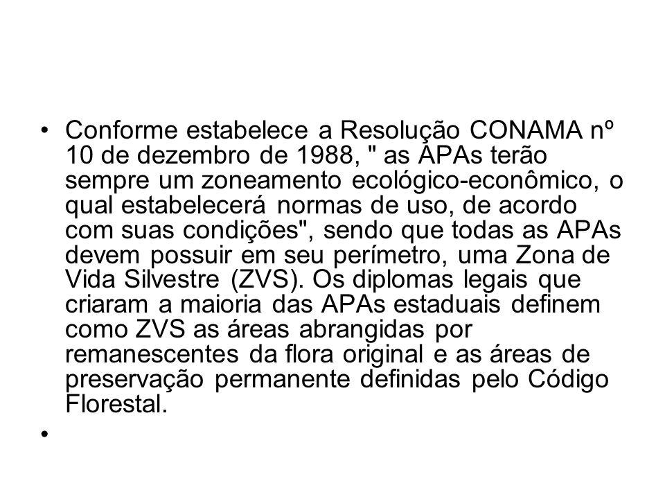 Conforme estabelece a Resolução CONAMA nº 10 de dezembro de 1988,