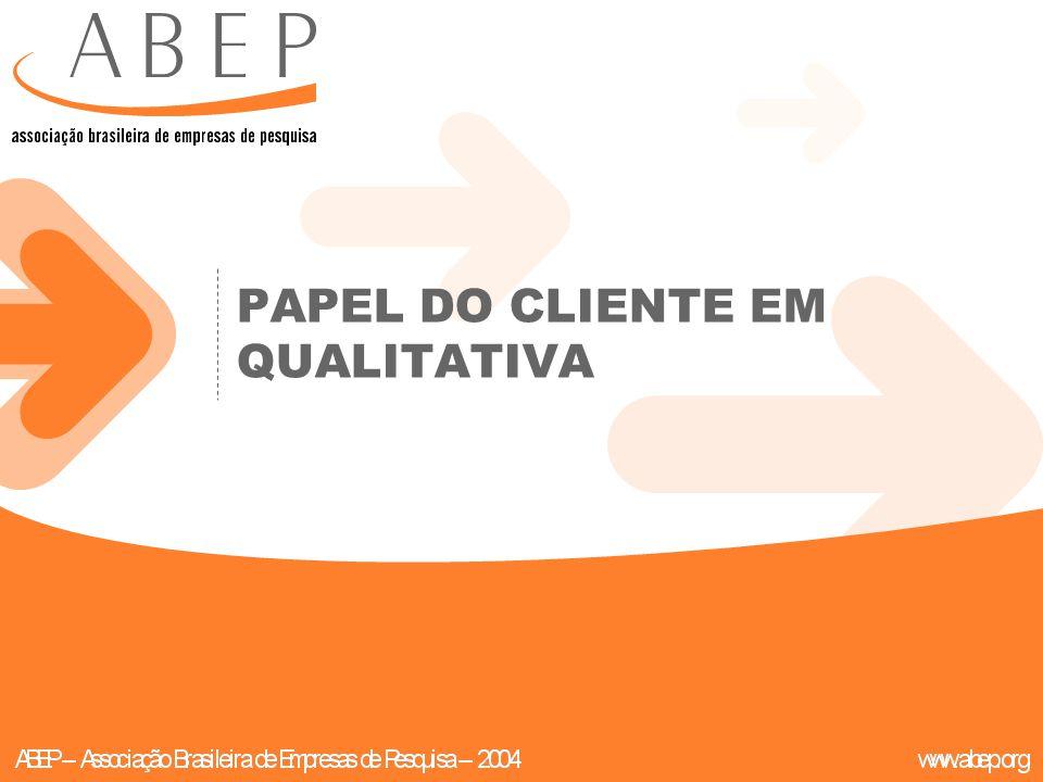 PAPEL DO CLIENTE EM QUALITATIVA