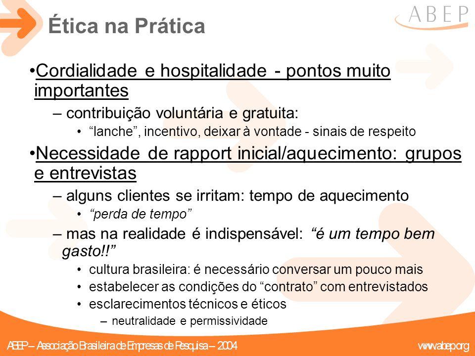 """Ética na Prática Cordialidade e hospitalidade - pontos muito importantes – contribuição voluntária e gratuita: """"lanche"""", incentivo, deixar à vontade -"""
