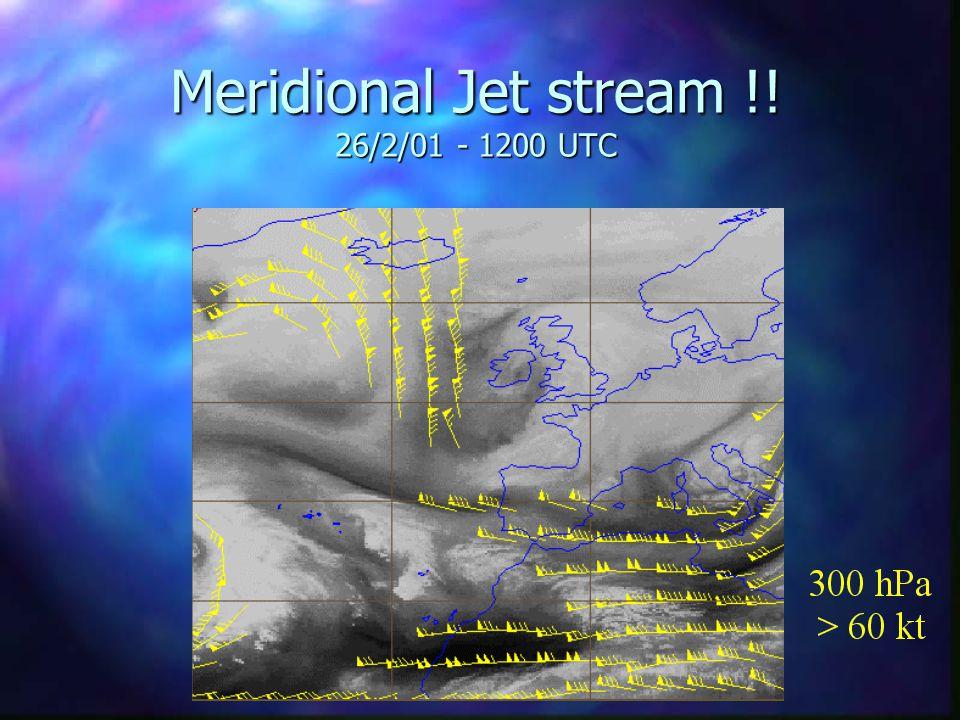 Meridional Jet stream !! 26/2/01 - 1200 UTC