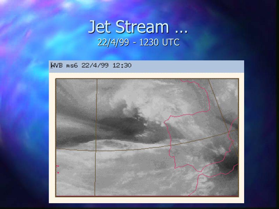 Jet Stream - 2 branches 22/4/99 - 1200/1230 UTC n Keyser and Shapiro (1986)