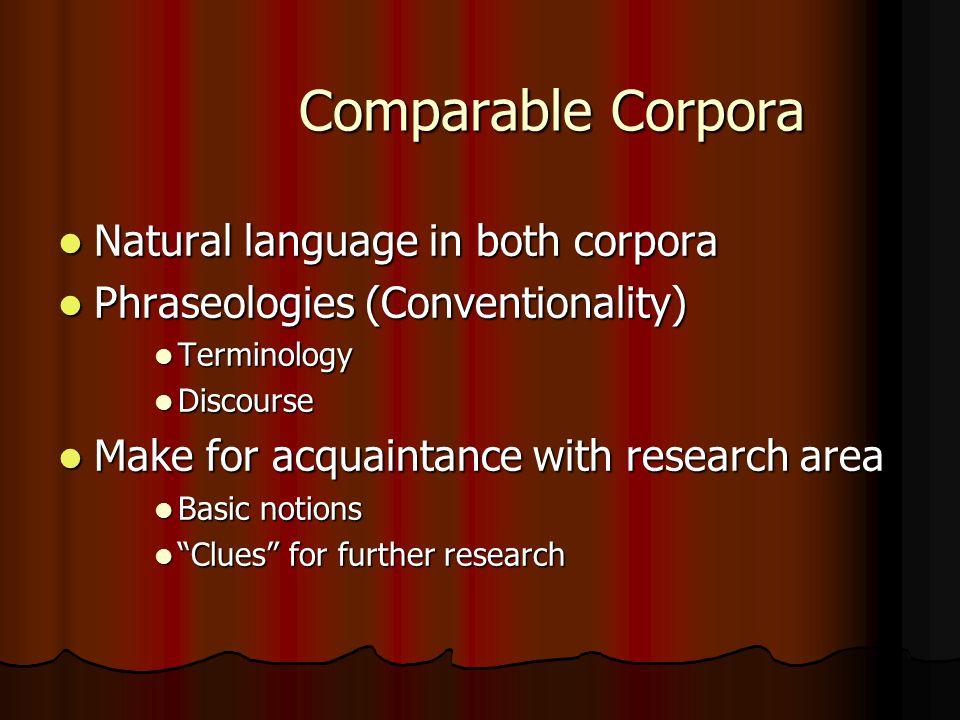 Comparable Corpora for Terminology Stella E. O.