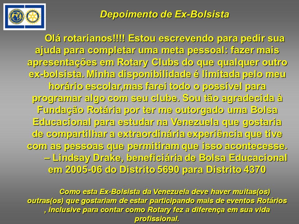 Depoimento de Ex-Bolsista Olá rotarianos!!!.
