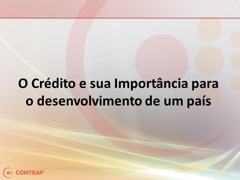 O Crédito e sua Importância para o desenvolvimento de um país