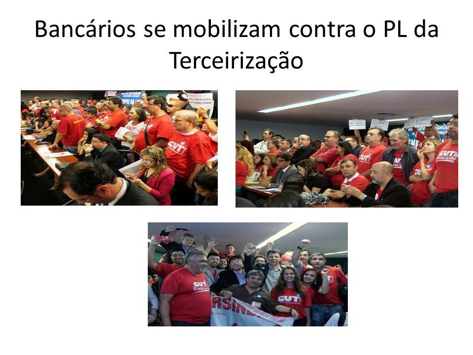 Bancários se mobilizam contra o PL da Terceirização