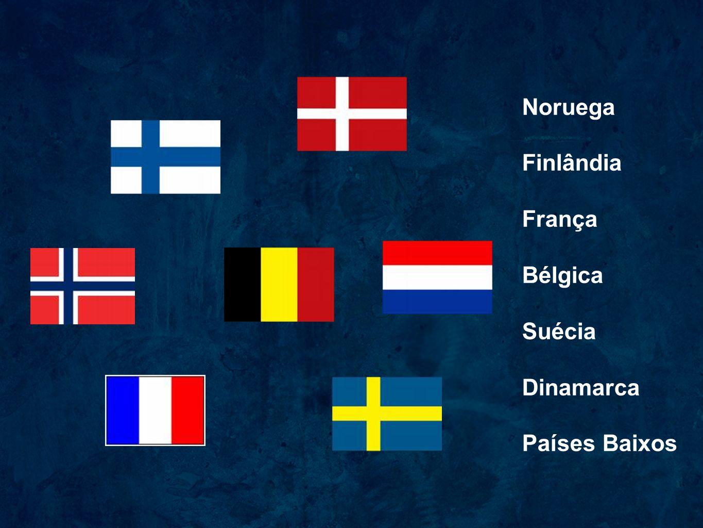 Noruega Finlândia França Bélgica Suécia Dinamarca Países Baixos