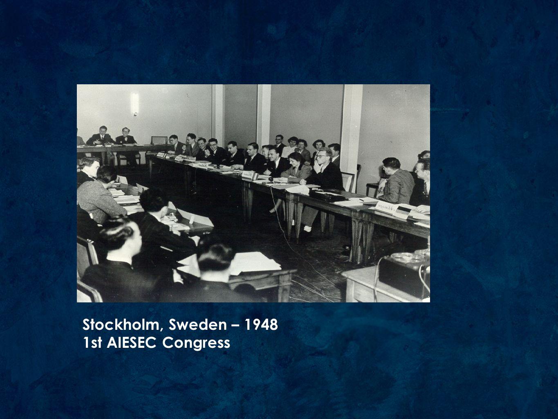 Stockholm, Sweden – 1948 1st AIESEC Congress