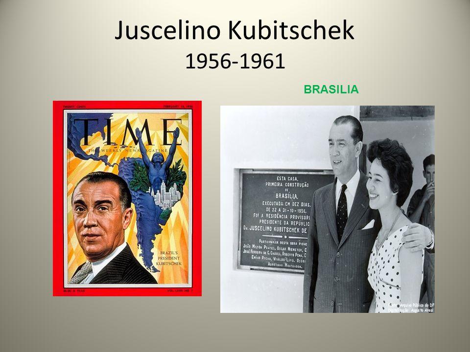 Juscelino Kubitschek 1956-1961 BRASILIA