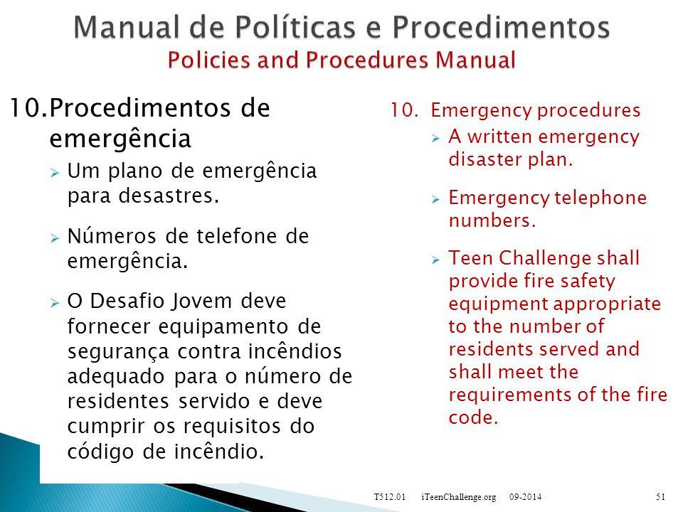 10.Procedimentos de emergência  Um plano de emergência para desastres.