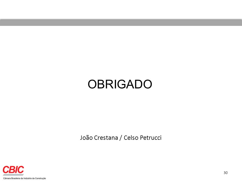 João Crestana / Celso Petrucci 30 OBRIGADO