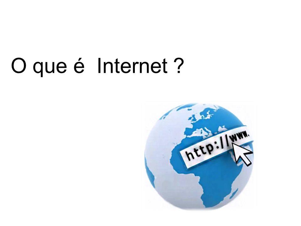 Definições sobre o que é a Internet: Definições sobre o que é a Internet: Conglomerado de redes em escala mundial de milhões de computadores, interligados pelo protocolo TCP/IP, que permite o acesso à informação de todos os tipos (natureza) de transferência de dados...