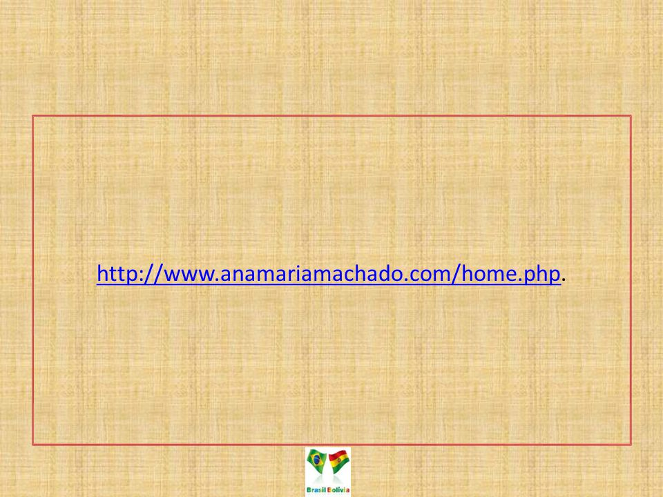 http://www.anamariamachado.com/home.phphttp://www.anamariamachado.com/home.php.