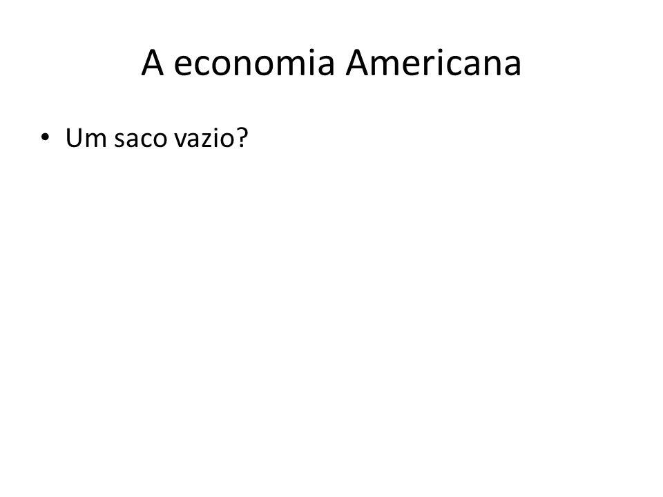 A economia Americana Um saco vazio?