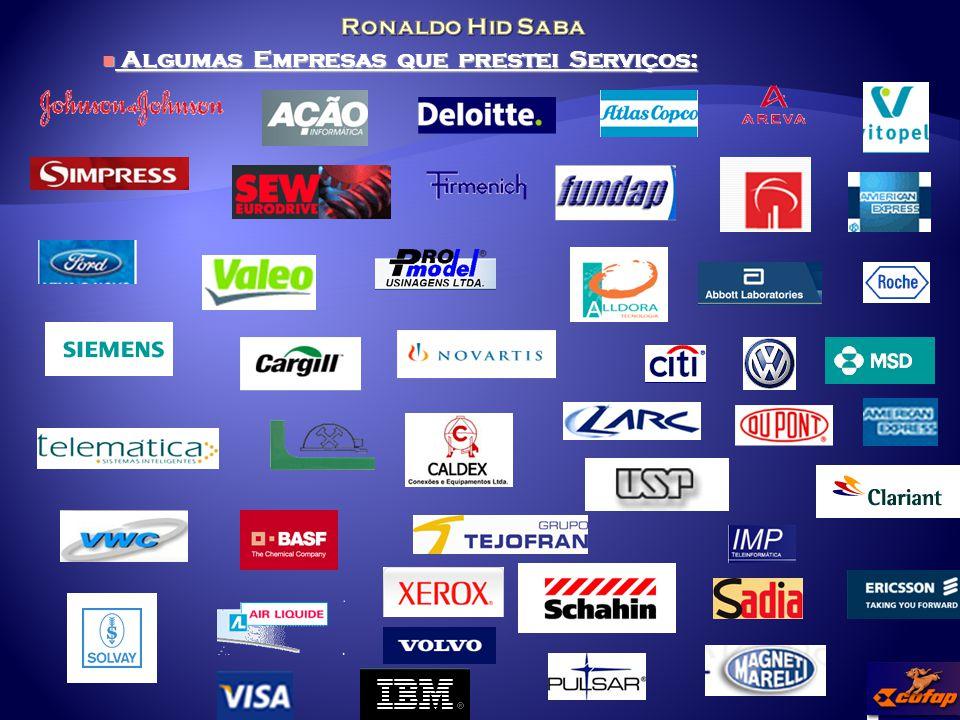 Algumas Empresas que prestei Serviços: Algumas Empresas que prestei Serviços: