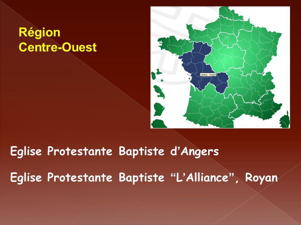 """Eglise Protestante Baptiste d ' Angers Eglise Protestante Baptiste """" L ' Alliance """", Royan Région Centre-Ouest"""