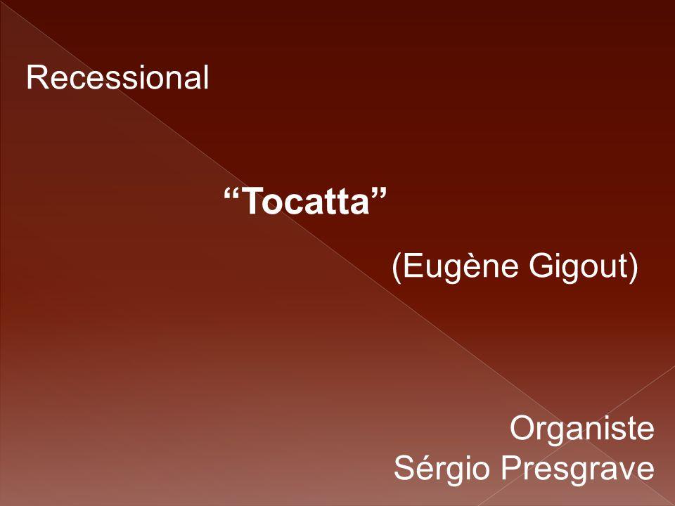 """Recessional """"Tocatta"""" (Eugène Gigout) Organiste Sérgio Presgrave"""