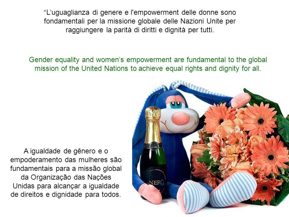 Messaggio del Segretario Generale delle Nazioni Unite per la Giornata Internazionale della Donna 2010 Dia Internacional da Mulher 2010 Mensagem do Sec