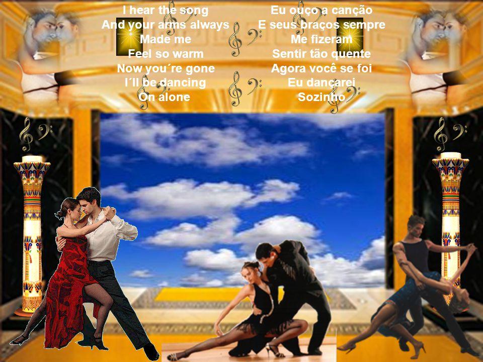 No more boleros No more nights To dance The dance of love Sem mais boleros Sem mais noites Para dançar A dança de amor Only lonely hearts No more boleros Só corações solitários Sem Mais Boleros