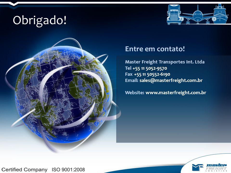 Obrigado.Entre em contato. Master Freight Transportes Int.
