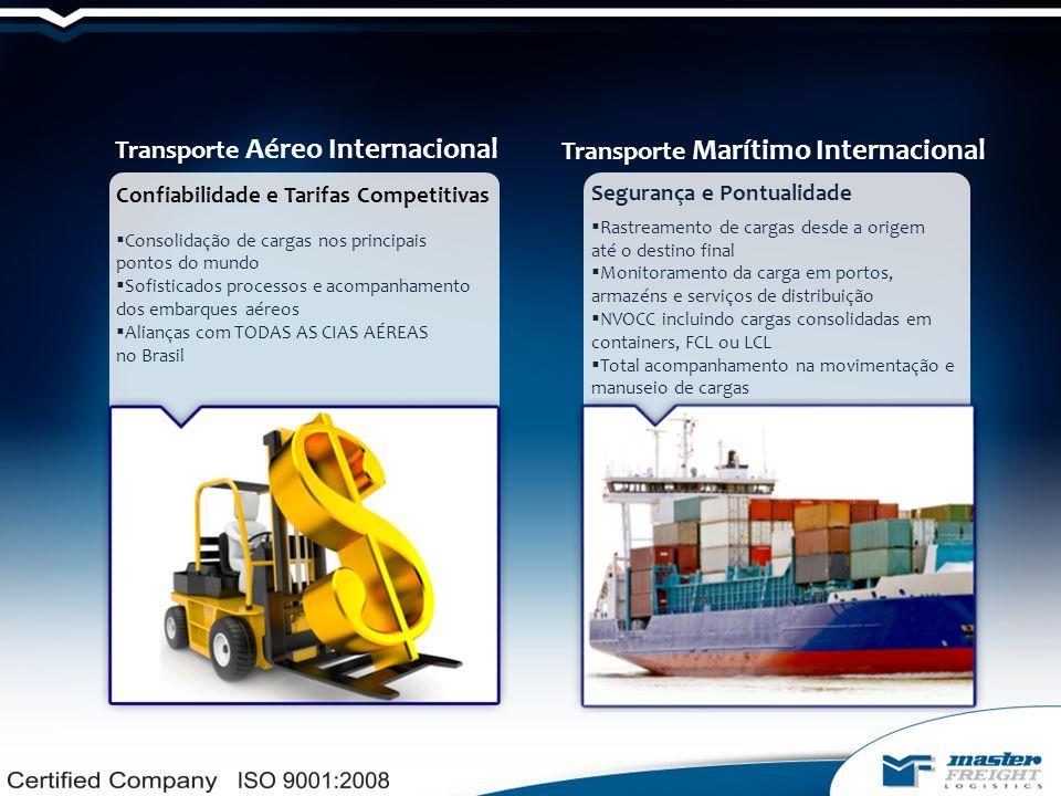Logística customizada para cargas grandes, como:  Plataformas petrolíferas  Unidades Industriais  Envio e recebimento de veículos (protótipos)  Motores e turbinas de aeronaves Projetos Especiais