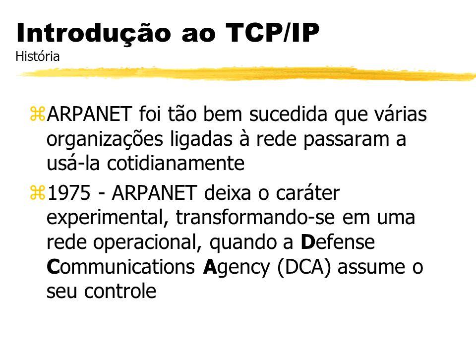 zARPANET foi tão bem sucedida que várias organizações ligadas à rede passaram a usá-la cotidianamente z1975 - ARPANET deixa o caráter experimental, tr
