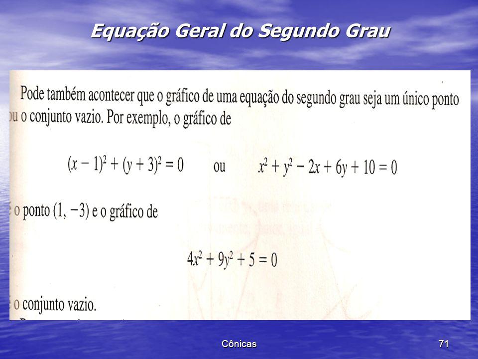 Cônicas 70 Equação Geral do Segundo Grau