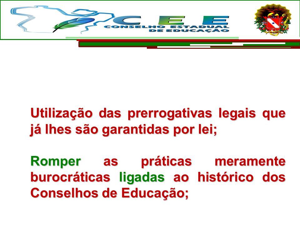Utilização das prerrogativas legais que já lhes são garantidas por lei; Romper as práticas meramente burocráticas ligadas ao histórico dos Conselhos d
