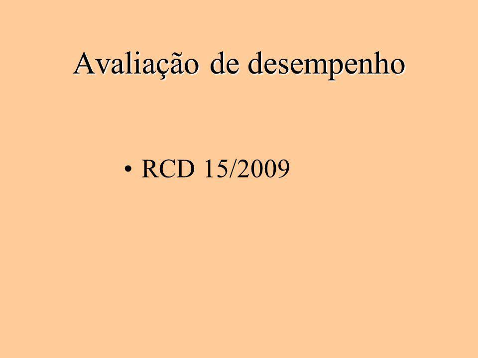 Avaliação de desempenho RCD 15/2009